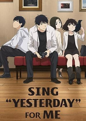 "Sing ""Yesterday"" for Me"